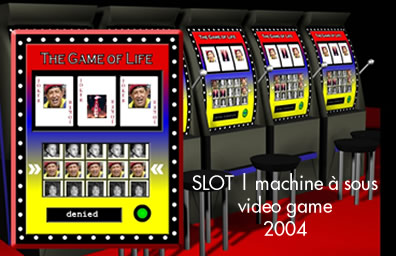 SLOT | MACHINE A SOUS | VIDEO GAME